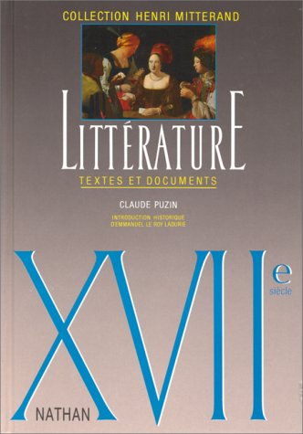 Litterature: Textes Et Documents: Xviie Siecle (French Edition)