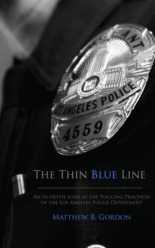 The Thin Blue Line - An In-depth Look at the Policing Practices of the Los Angeles Police Department