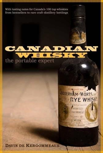 Canadian Whisky: The Portable Expert ()