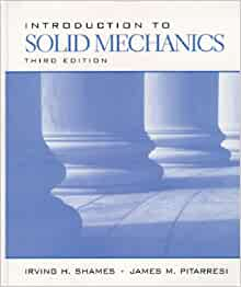 introduction to solid mechanics pdf by irving h.shames and james