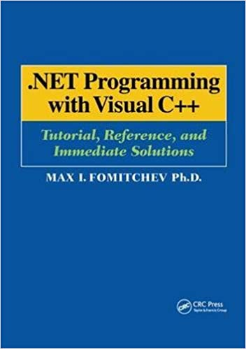 .NET Programming with Visual C++: Tutorial, Reference, and Immediate Solutions