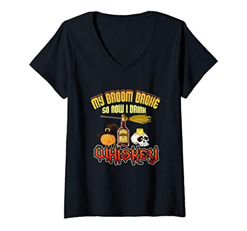 Womens Funny My Broom Broke So Now I Drink Whiskey Halloween V-Neck T-Shirt -
