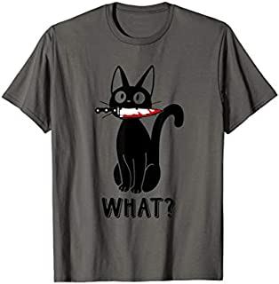 Cat What? Funny Black Cat , Murderous Cat With Knife T-shirt | Size S - 5XL