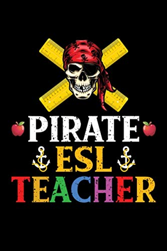 Halloween Esl Ideas (Pirate ESL Teacher: School Halloween Skull Lined Notebook, 6