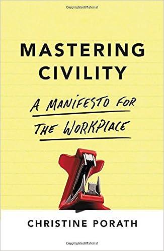 Image result for Mastering Civility by Christine Porath
