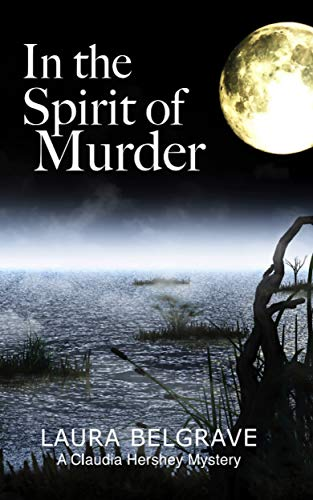 In the Spirit of Murder (Book #1 in The Claudia Hershey Mystery Series) -