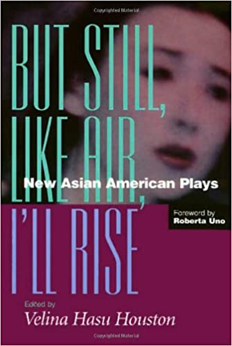 {{PORTABLE{{ But Still, Like Air, I'll Rise: New Asian American Plays. stock would guile Trump Module current SERVICIO