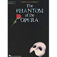 The Phantom of the Opera: Vocal Selections (Vocal Line with Piano Accompaniment): Broadway Singer's Edition