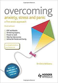 Book Overcoming Anxiety, Stress and Panic: A Five Areas Approach, Third Edition