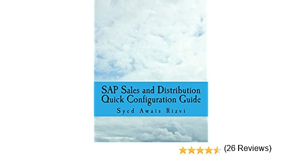 Amazon sap sales and distribution quick configuration guide amazon sap sales and distribution quick configuration guide advanced sap tips and tricks with variant configuration sap sales and distributions fandeluxe Image collections