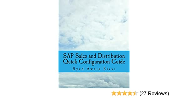 Amazon sap sales and distribution quick configuration guide amazon sap sales and distribution quick configuration guide advanced sap tips and tricks with variant configuration sap sales and distributions fandeluxe Images