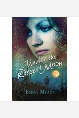 [ Under the Desert Moon [ UNDER THE DESERT MOON ] By Meade, Emma ( Author )Aug-01-2012 Paperback