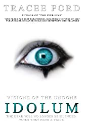 Idolum: Visions of the Undone by Tracee Ford (2014-03-15)