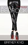 Beyond Bedrock: A Novel