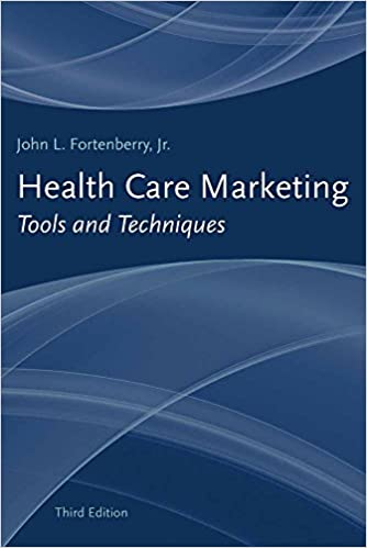 Health care marketing tools and techniques 9781449622213 medicine health care marketing tools and techniques 3rd edition fandeluxe Images