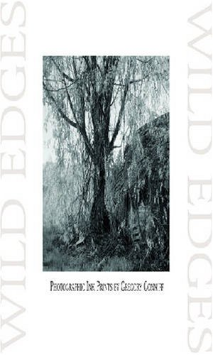 Wild Edges: Photographic Ink Prints by Gregory Conniff (Chazen Museum of Art Catalogs) Text fb2 book