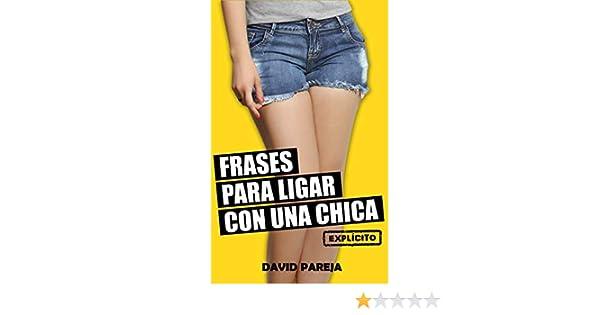 Frases Para Ligar Con Una Chica eBook: David Pareja: Amazon ...