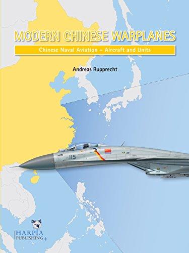 Modern Chinese Warplanes: Chinese Naval Aviation - Combat Aircraft and Units