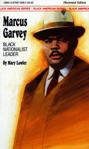 Marcus Garvey: Black Nationalist Leader (Black American Series)