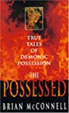 The Possessed, Brian McConnell, 074724720X