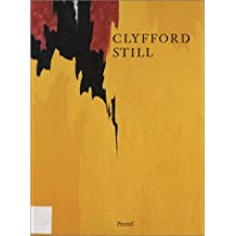 Clyfford Still 1904-1980: The Buffalo and San Francisco Collections