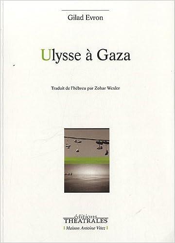 Livre gratuits Ulysse à Gaza pdf