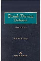 Drunk Driving Defense Hardcover
