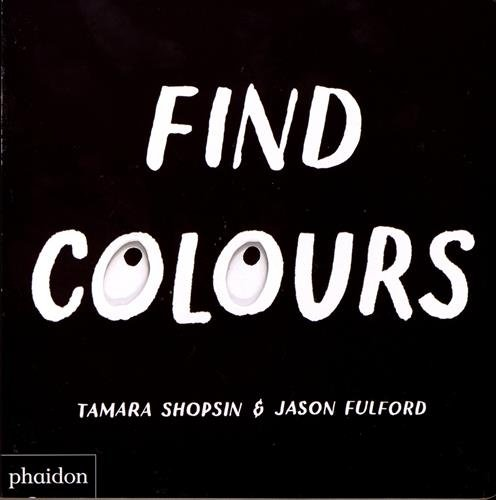 Download Find Colours: Published in association with the Whitney Museum of American Art Text fb2 book