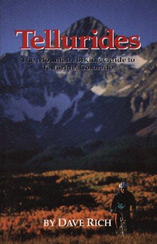 Tellurides: A Mountain Biking Guide to Telluride Coroado