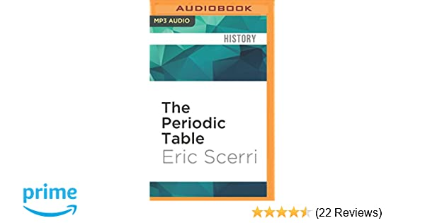 The periodic table its story and its significance eric scerri the periodic table its story and its significance eric scerri james adams 0889290465375 amazon books urtaz Choice Image