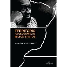 Território na geografia de Milton Santos