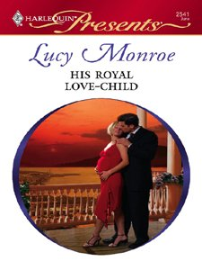 His Royal Love-Child (Royal Brides Book 4)