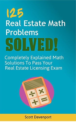 Amazon.com: 125 Real Estate Math Problems SOLVED!: Completely ...