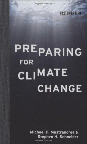 Preparing for Climate Change (Boston Review Books)