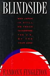 Blindside: Why Japan is Still on Track to Overtake the U.S. by the Year 2000
