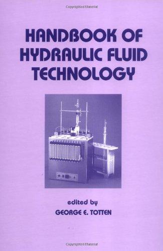 Handbook of Hydraulic Fluid Technology (Mechanical Engineering (Marcel Dekker Hardcover))