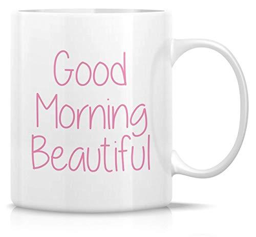 - KISKISTONITE Good Morning Beautiful Pink Color 11 Oz Ceramic Funny Coffee Mugs Tea Cup