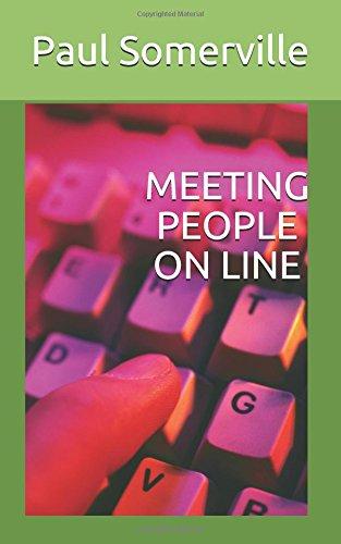 MEETING PEOPLE ON LINE