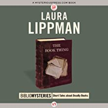 The Book Thing Audiobook by Laura Lippman Narrated by Carol Monda