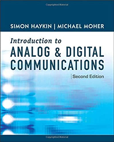 an introduction to analog and digital communications simon haykin rh amazon com digital communication by simon haykin solution manual free download digital communication systems simon haykin solution manual