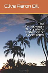 The Zimbabwean Storyteller's Collection of Short Tales Paperback