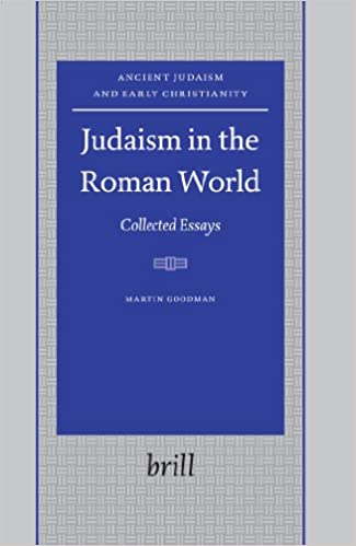 judaism in the r world collected essays ancient judaism and judaism in the r world collected essays ancient judaism and early christianity amazon co uk martin goodman 9789004153097 books