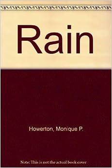 Book Rain by Monique P. Howerton (2001-09-03)