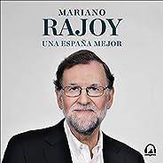 Una España mejor [A Better Spain]