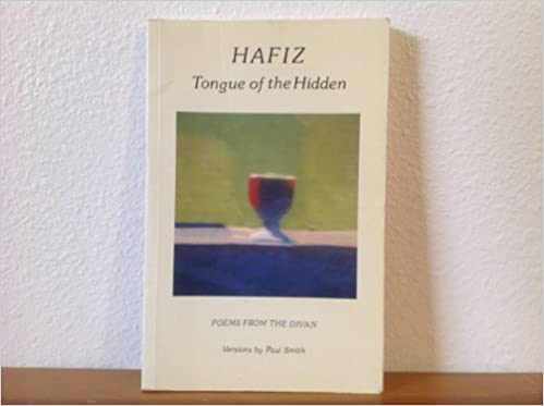 Book Hafiz: Tongue of the Hidden: Poems from the Divan
