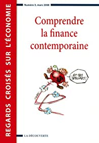 Comprendre la finance contemporaine par Michel Aglietta
