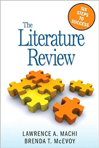 the literature review six steps to success by machi and mcevoy