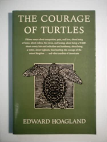 the courage of turtles essays about compassion pain and love  the courage of turtles 15 essays about compassion pain and love about being at home about rodeos the circus and boxing about being a wasp