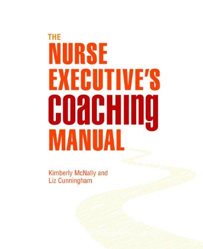 Download The Nurse Executive's Coaching Manual Pdf