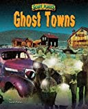 Ghost Towns (Rise and Shine)